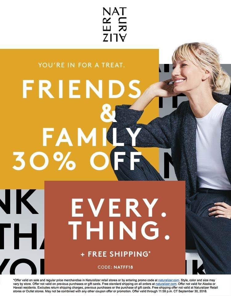 Naturalizer Coupon January 2019 30% off everything at Naturalizer, or online + free ship via promo code NATFF18
