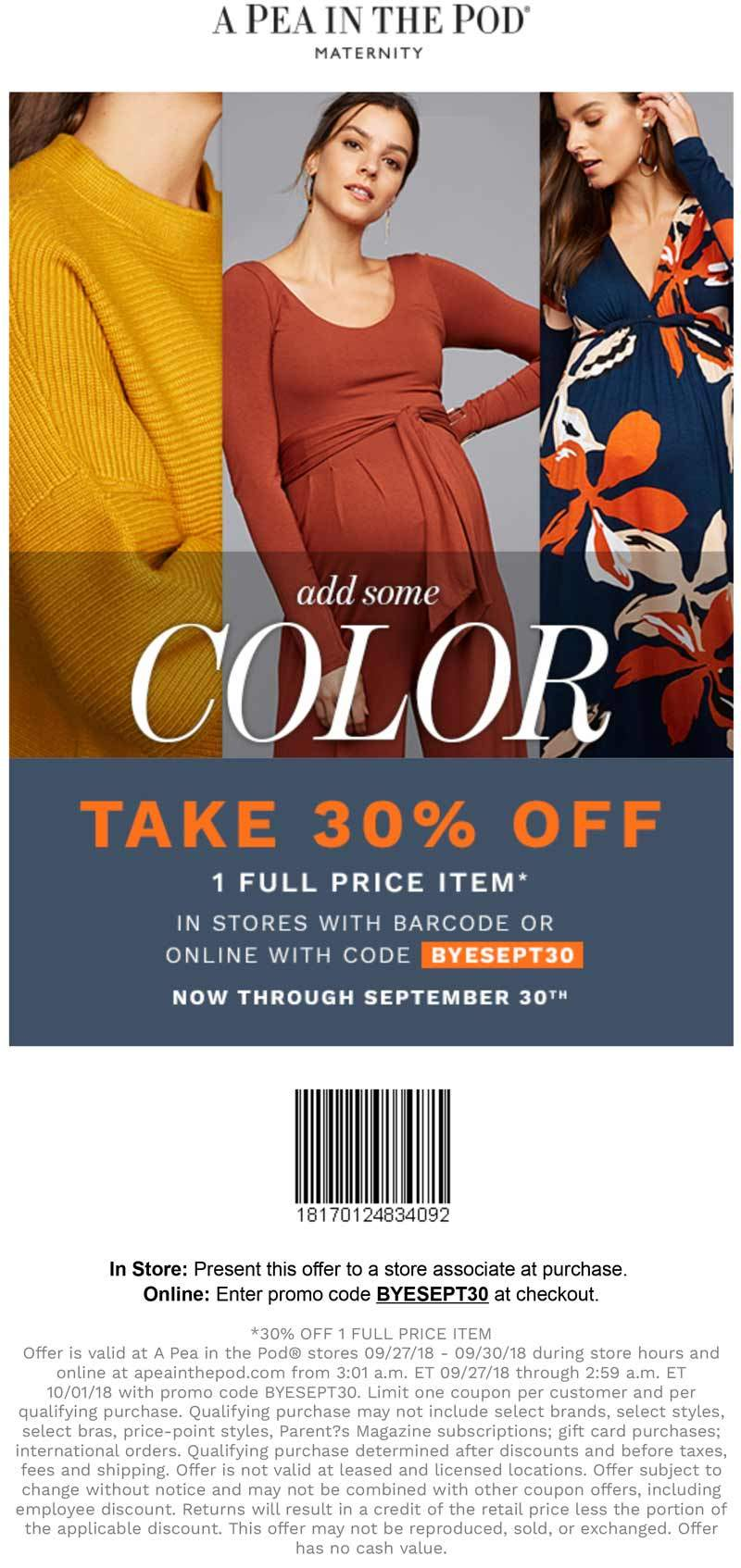 A Pea in the Pod Coupon May 2019 30% off a single item at A Pea in the Pod, or online via promo code BYESEPT30