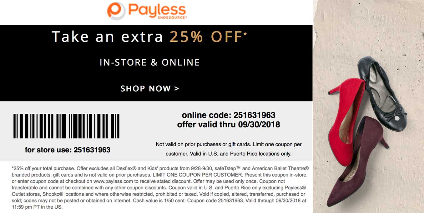 Payless Shoesource Coupon November 2019 Extra 25% off today at Payless Shoesource, or online via promo code 251631963