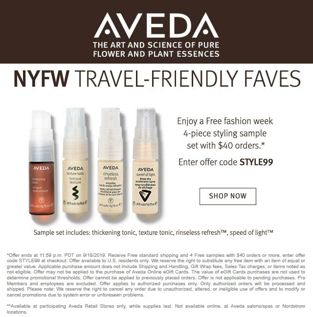Aveda Coupon October 2019 4pc travel set free with $40 spent at AVEDA via promo code STYLE99