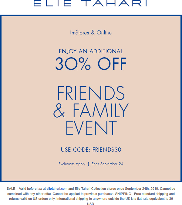 Elie Tahari Coupon October 2019 Extra 30% off at Elie Tahari, or online via promo code FRIENDS30