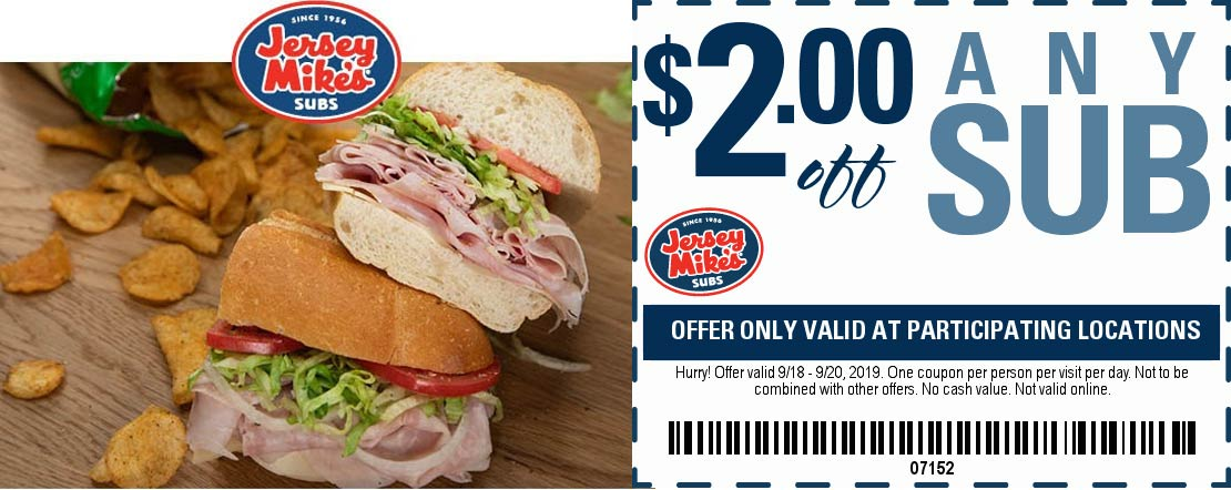 Jersey Mikes Coupon November 2019 $2 off any sub sandwich at Jersey Mikes