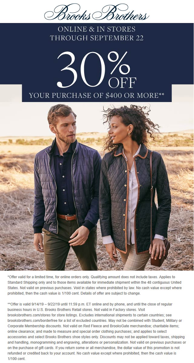 Brooks Brothers Coupon October 2019 30% off $400 at Brooks Brothers, ditto online