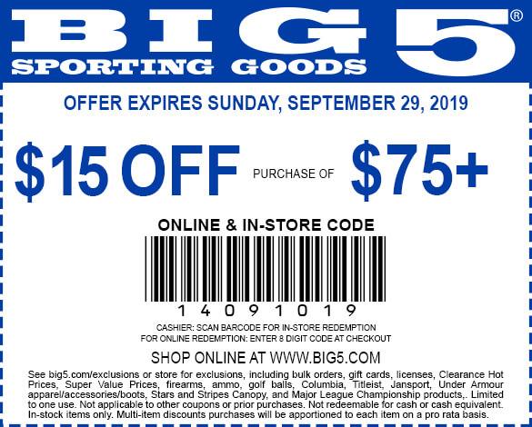 Big 5 Coupon October 2019 $15 off $75 at Big 5 sporting goods, or online via promo code 14091019