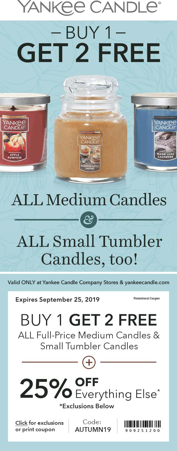 Yankee Candle Coupon January 2020 3-for-1 today at Yankee Candle, or online via promo code AUTUMN19