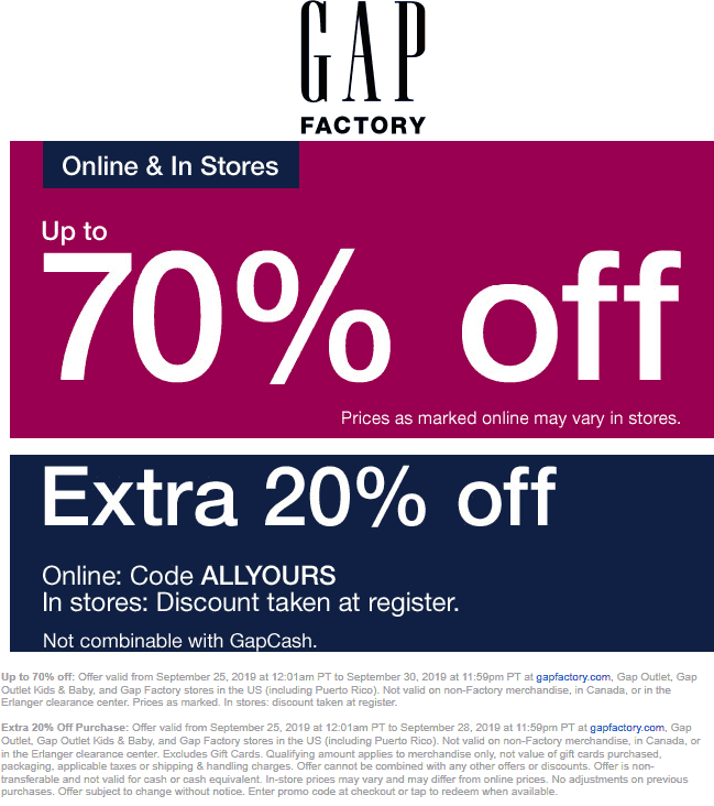 Gap Factory Coupon November 2019 Extra 20% off at Gap Factory, or online via promo code ALLYOURS
