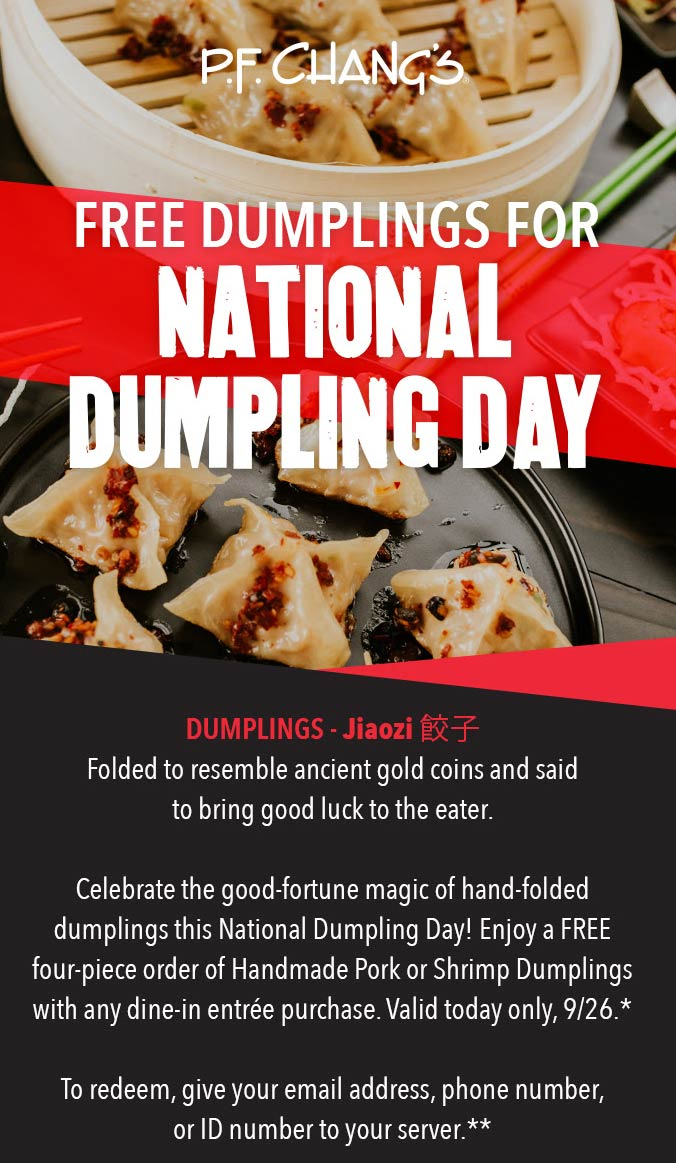 P.F. Changs Coupon January 2020 Free dumplings today at P.F. Changs restaurants