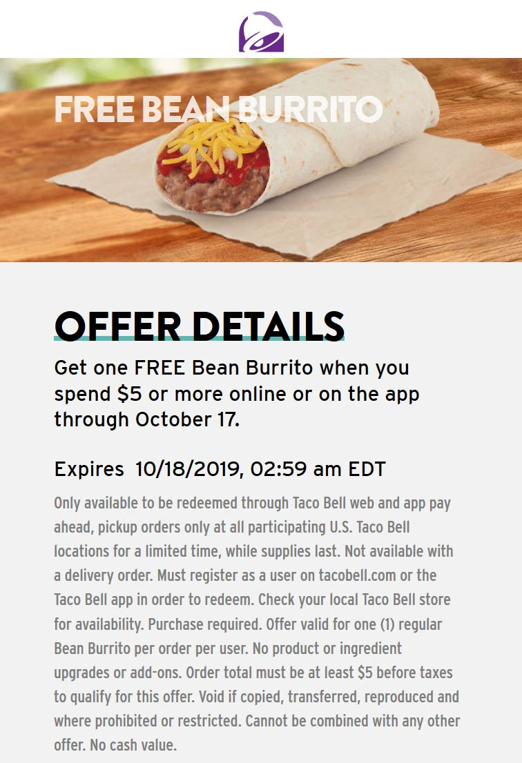 Taco Bell Coupon October 2019 Free bean burrito with $5+ online order at Taco Bell