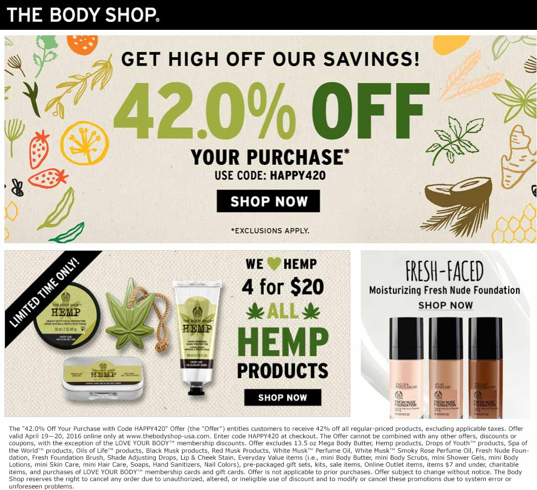 The Body Shop Coupon August 2020 42% off online at The Body Shop via promo code HAPPY420