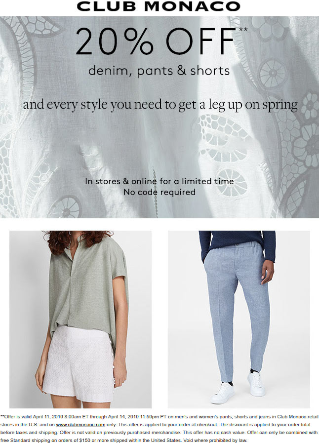Club Monaco Coupon February 2020 20% off denim, pants & shorts at Club Monaco, ditto online