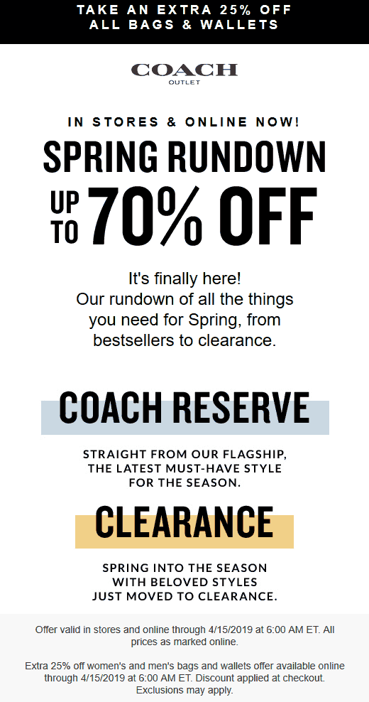 Coach Outlet Coupon July 2020 Extra 25% off bags & wallets at Coach Outlet, ditto online