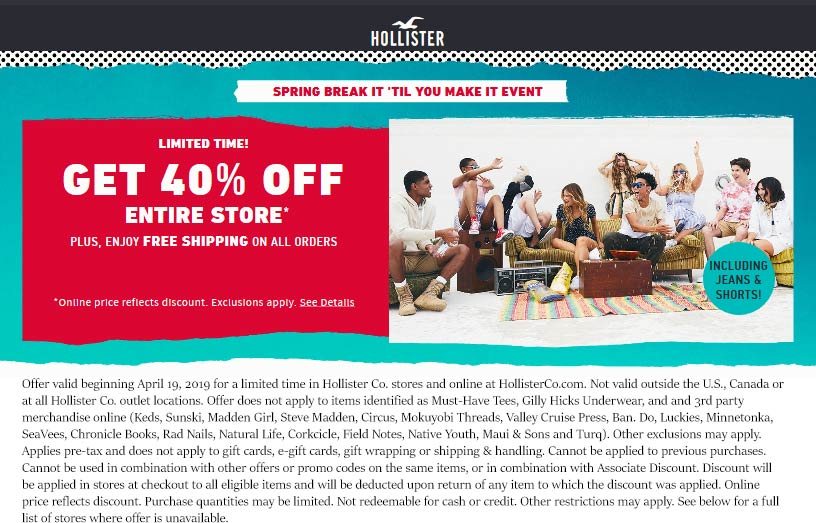 Hollister Coupon July 2019 40% off everything at Hollister, ditto online