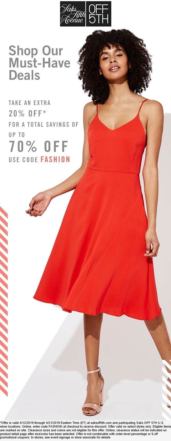 OFF 5TH Coupon May 2019 Extra 20% off at Saks OFF 5TH, or online via promo code FASHION