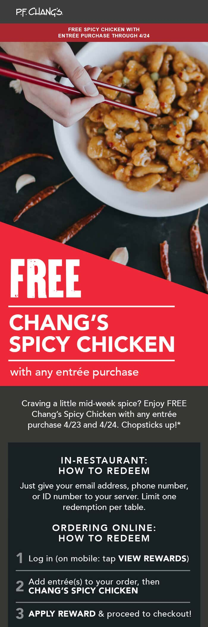 P.F. Changs Coupon May 2019 Free spicy chicken with your entree today at P.F. Changs