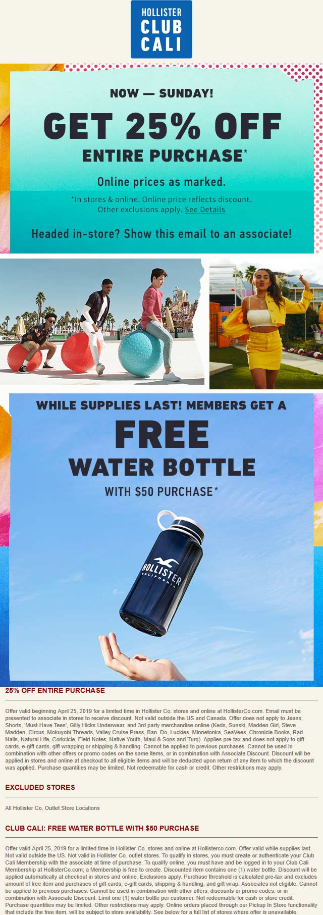 Hollister Coupon May 2019 25% off everything at Hollister, ditto online