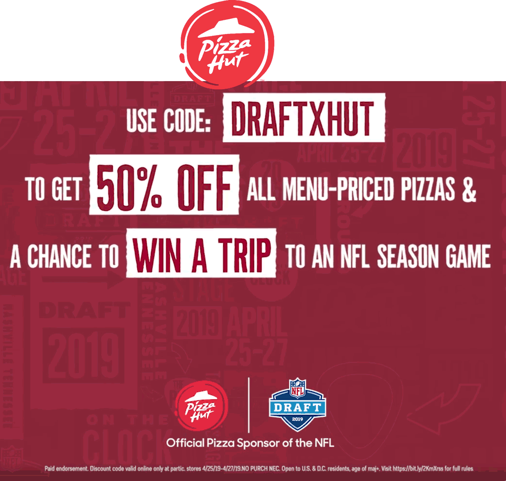 Pizza Hut Coupon January 2020 50% off pizzas at Pizza Hut via promo code DRAFTXHUT