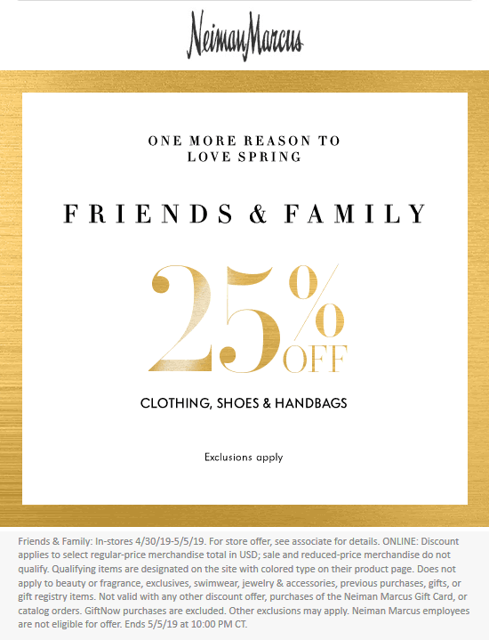 Neiman Marcus Coupon July 2019 25% off at Neiman Marcus, ditto online