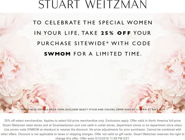 Stuart Weitzman Coupon August 2019 25% off everything at Stuart Weitzman, or online via promo code SWMOM