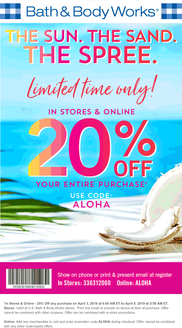 Bath & Body Works Coupon February 2020 20% off at Bath & Body Works, or online via promo code ALOHA