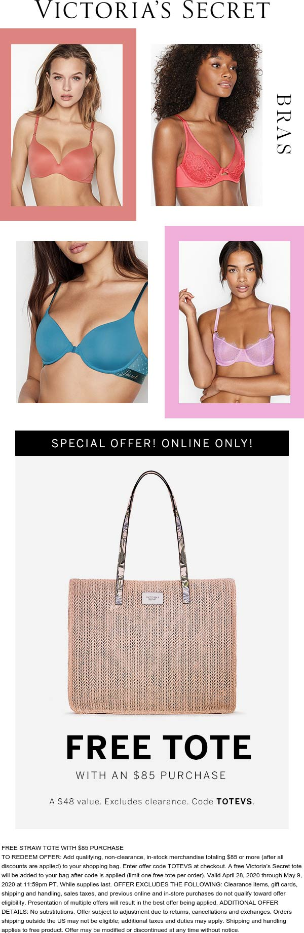 Free tote with $85 spent at Victorias Secret via promo code TOTEVS (05/09)