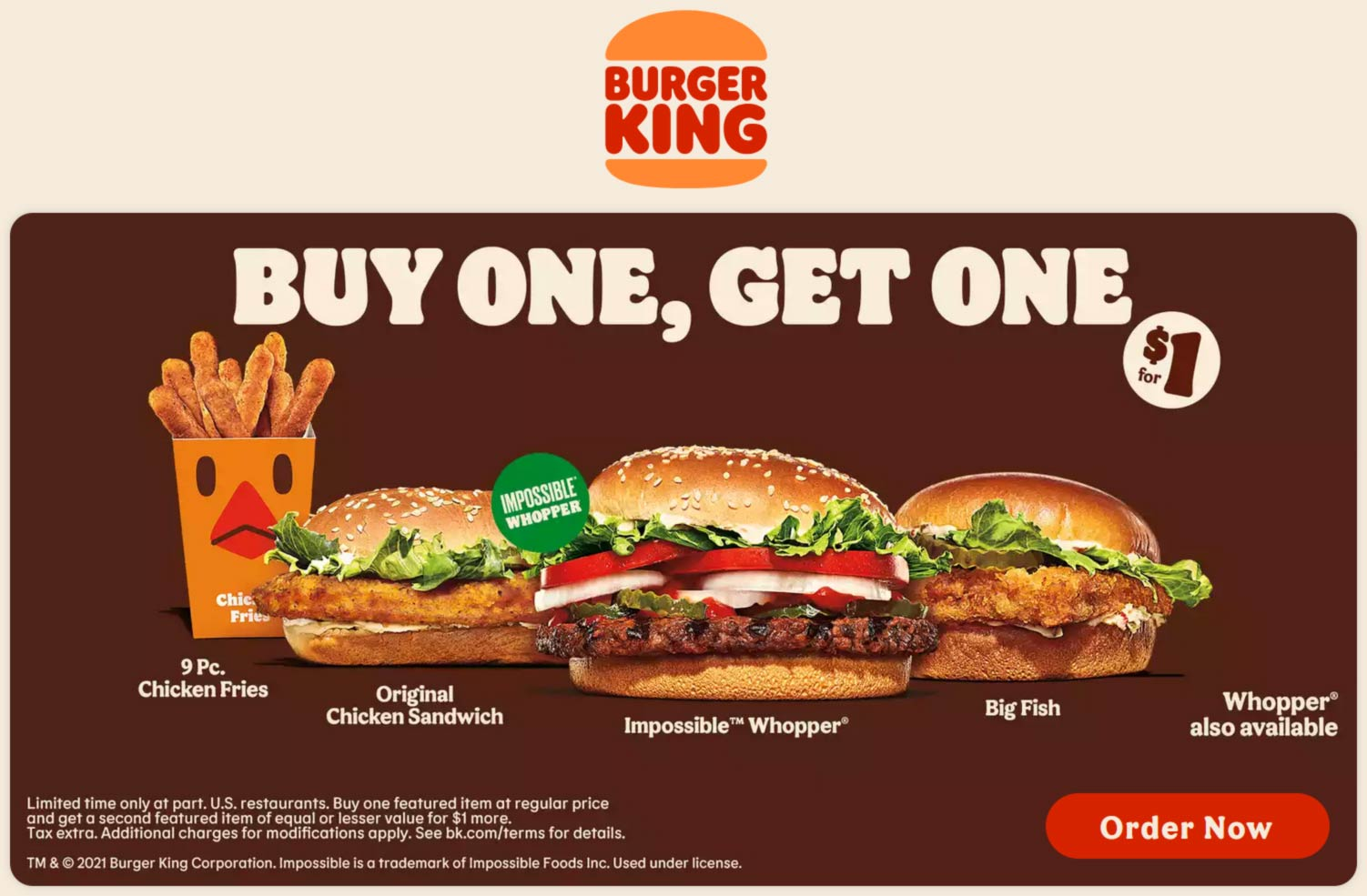 Burger King restaurants Coupon  Second chicken sandwich, fish or impossible whopper for $1 at Burger King #burgerking