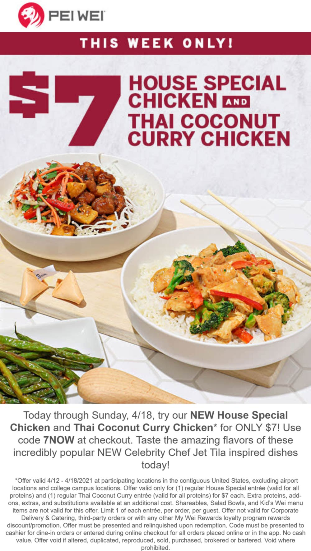 Pei Wei restaurants Coupon  Special chicken entree + coconut curry chicken entree = $7 at Pei Wei via promo code 7NOW #peiwei