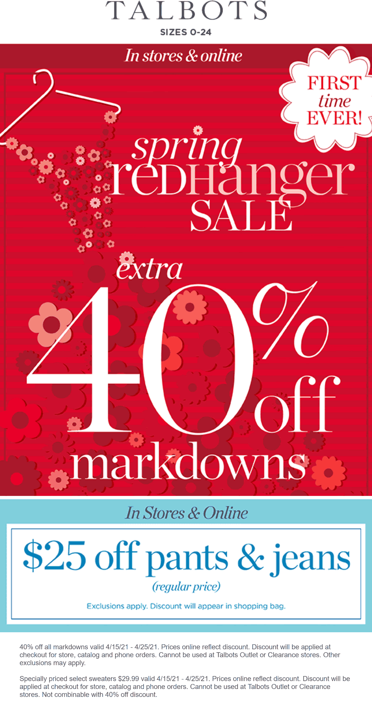 Talbots stores Coupon  $25 off pants, extra 40% off markdowns red hanger sale at Talbots, ditto online #talbots