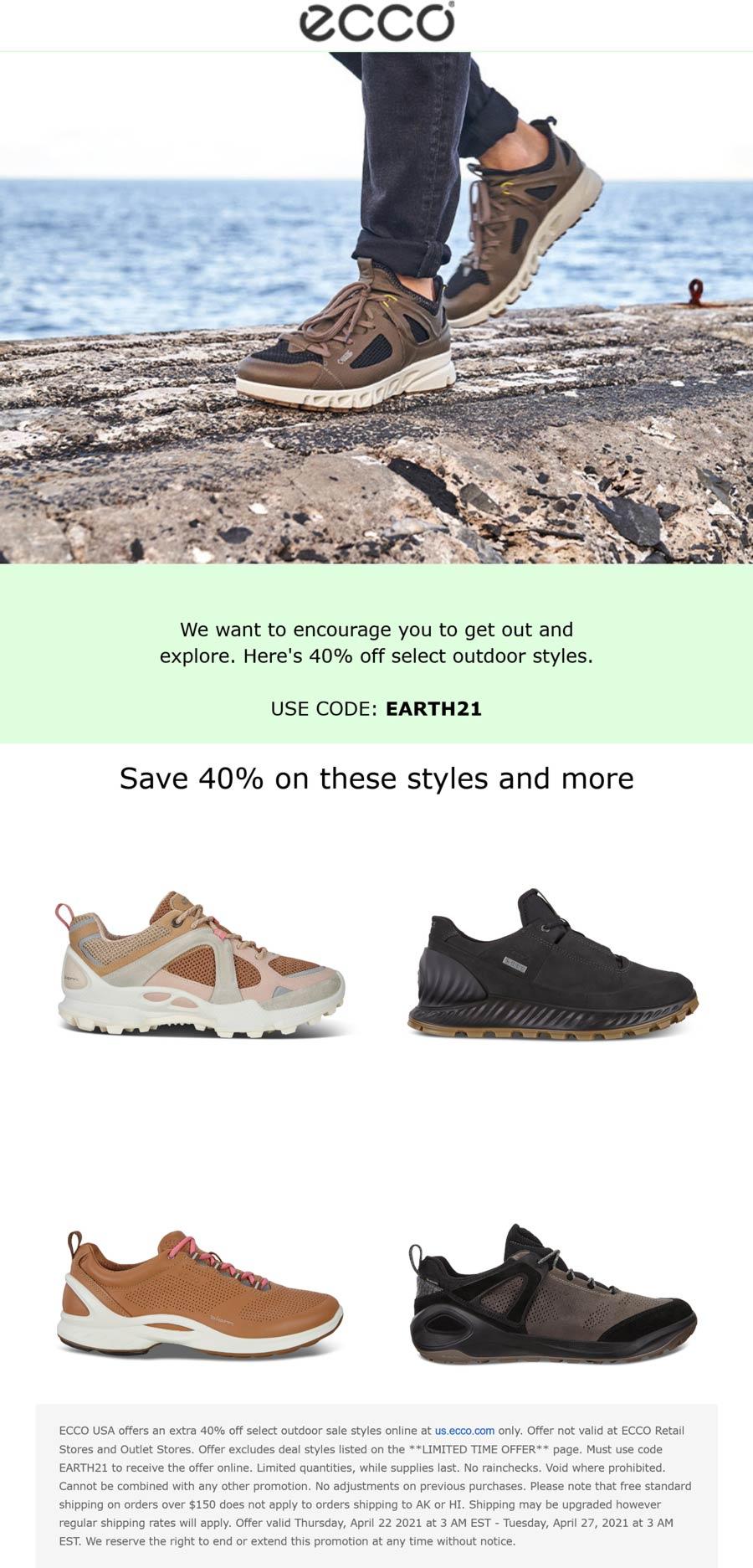 ECCO stores Coupon  40% off outdoor styles at ECCO via promo code EARTH21 #ecco