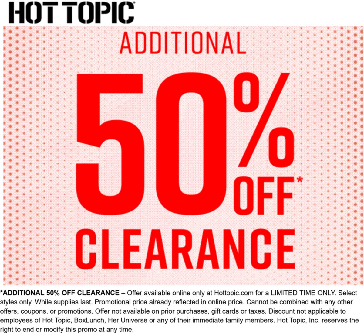 Hot Topic stores Coupon  Extra 50% off clearance online at Hot Topic #hottopic