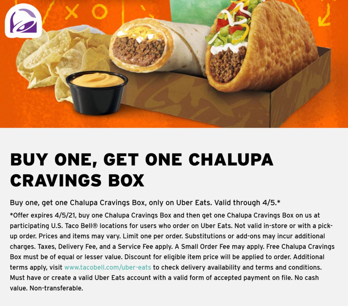 Taco Bell restaurants Coupon  Second chalupa cravings box free via delivery at Taco Bell #tacobell