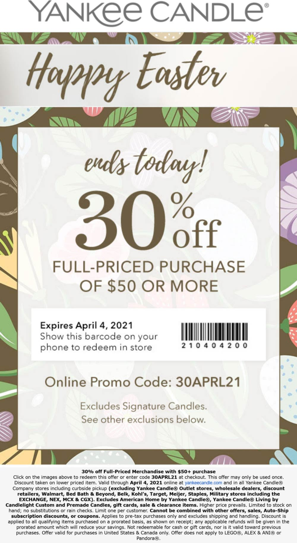 Yankee Candle stores Coupon  30% off $50 today at Yankee Candle, or online via promo code 30APRIL21 #yankeecandle
