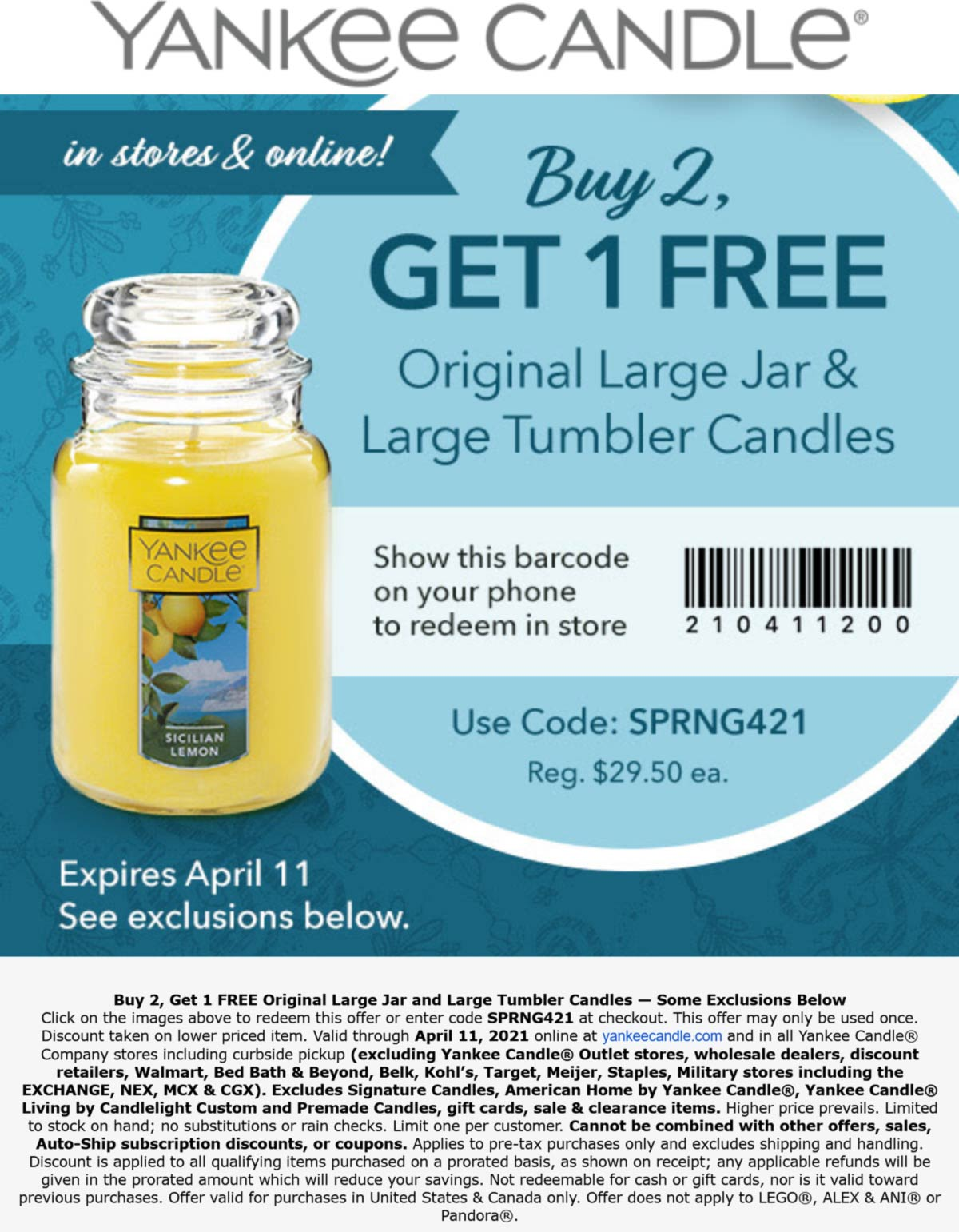 Yankee Candle stores Coupon  3rd candle free at Yankee Candle, or online via promo code SPRNG421 #yankeecandle