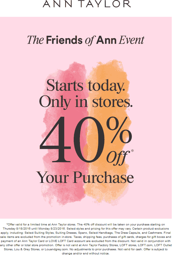 How to Find Ann Taylor Coupons A stylish new wardrobe can be yours for less with Ann Taylor promo codes. 100loli.tk has the latest Ann Taylor coupon codes, including discounts of up to 40% on your entire purchase%(75).