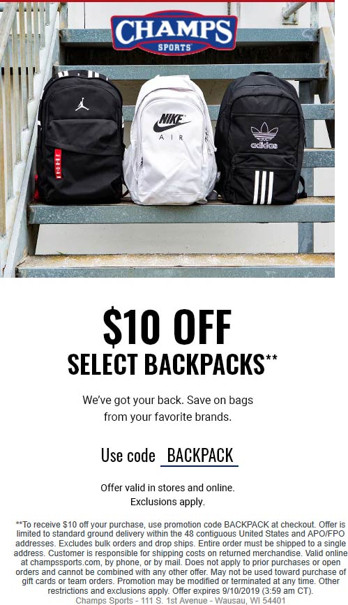 Champs Sports Coupon September 2019 $10 off backpacks at Champs Sports, or online via promo code BACKPACK