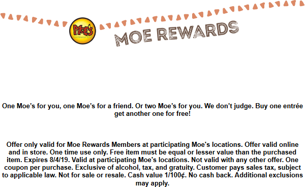 Moes Southwest Grill Coupon September 2019 Second entree free today for rewards members at Moes Southwest Grill