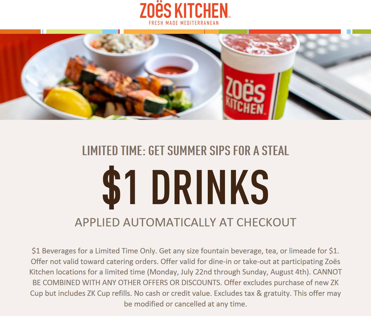 Zoes Kitchen Coupon November 2019 $1 drinks today at Zoes Kitchen