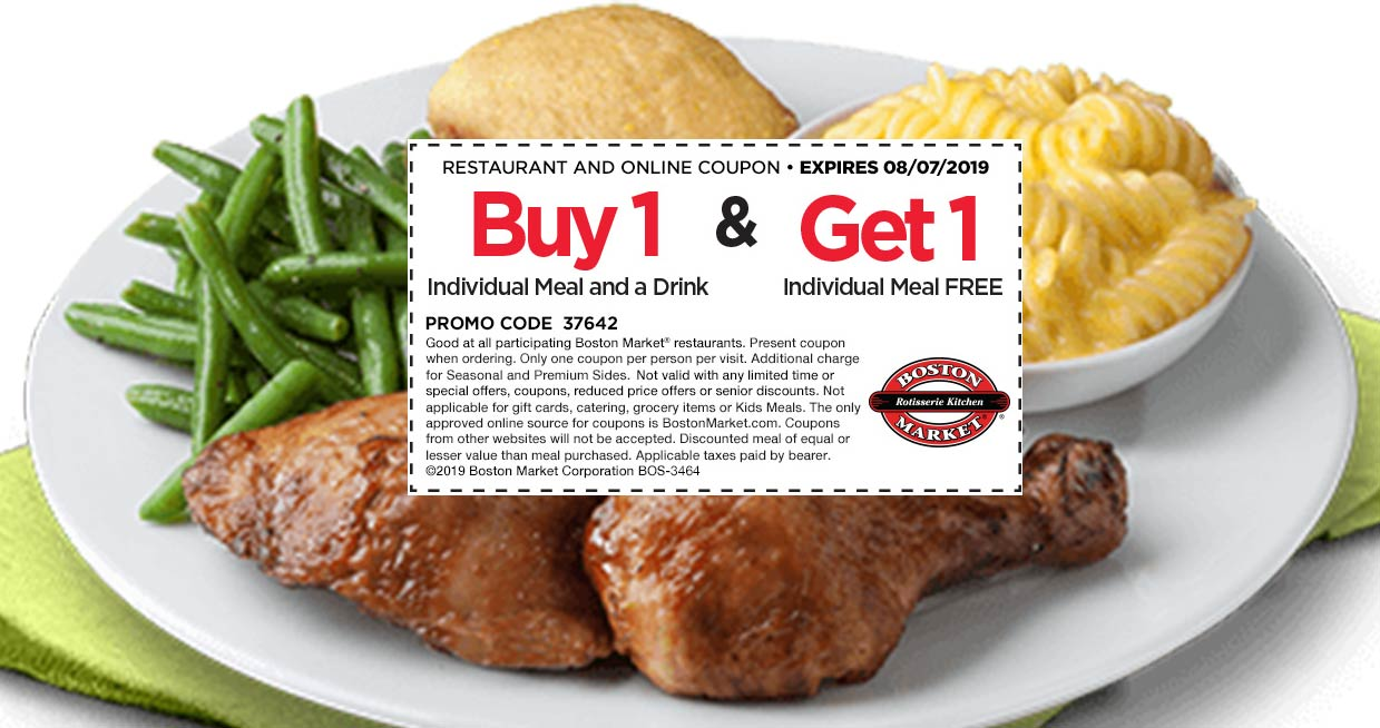 Boston Market Coupon August 2019 Second meal free at Boston Market