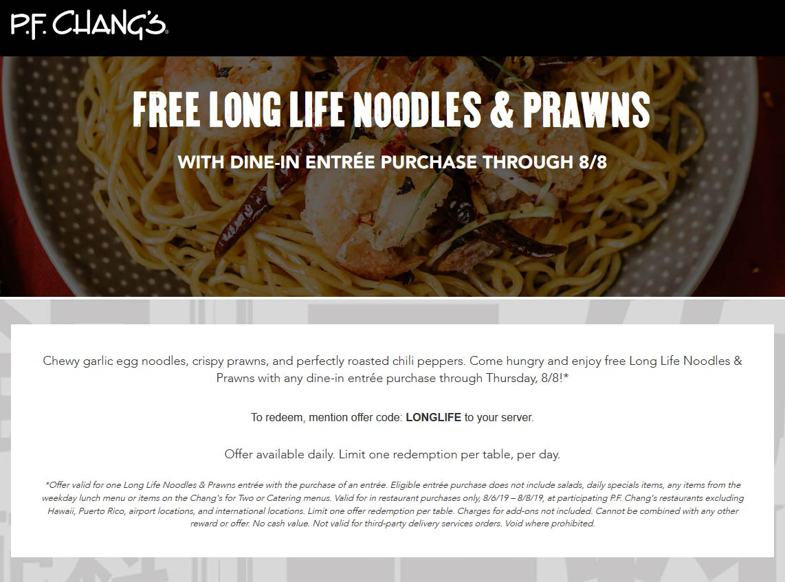 P.F. Changs Coupon August 2019 Free noodles & prawns with your entree at P.F. Changs