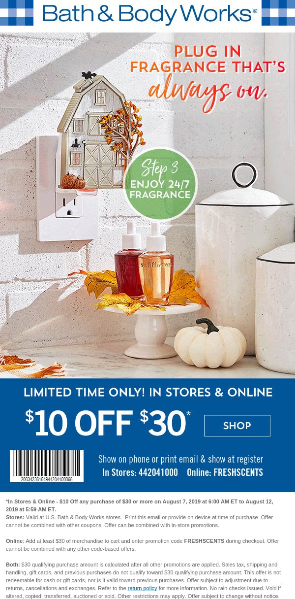 Bath & Body Works Coupon September 2019 $10 off $30 at Bath & Body Works, or online via promo code FRESHSCENTS