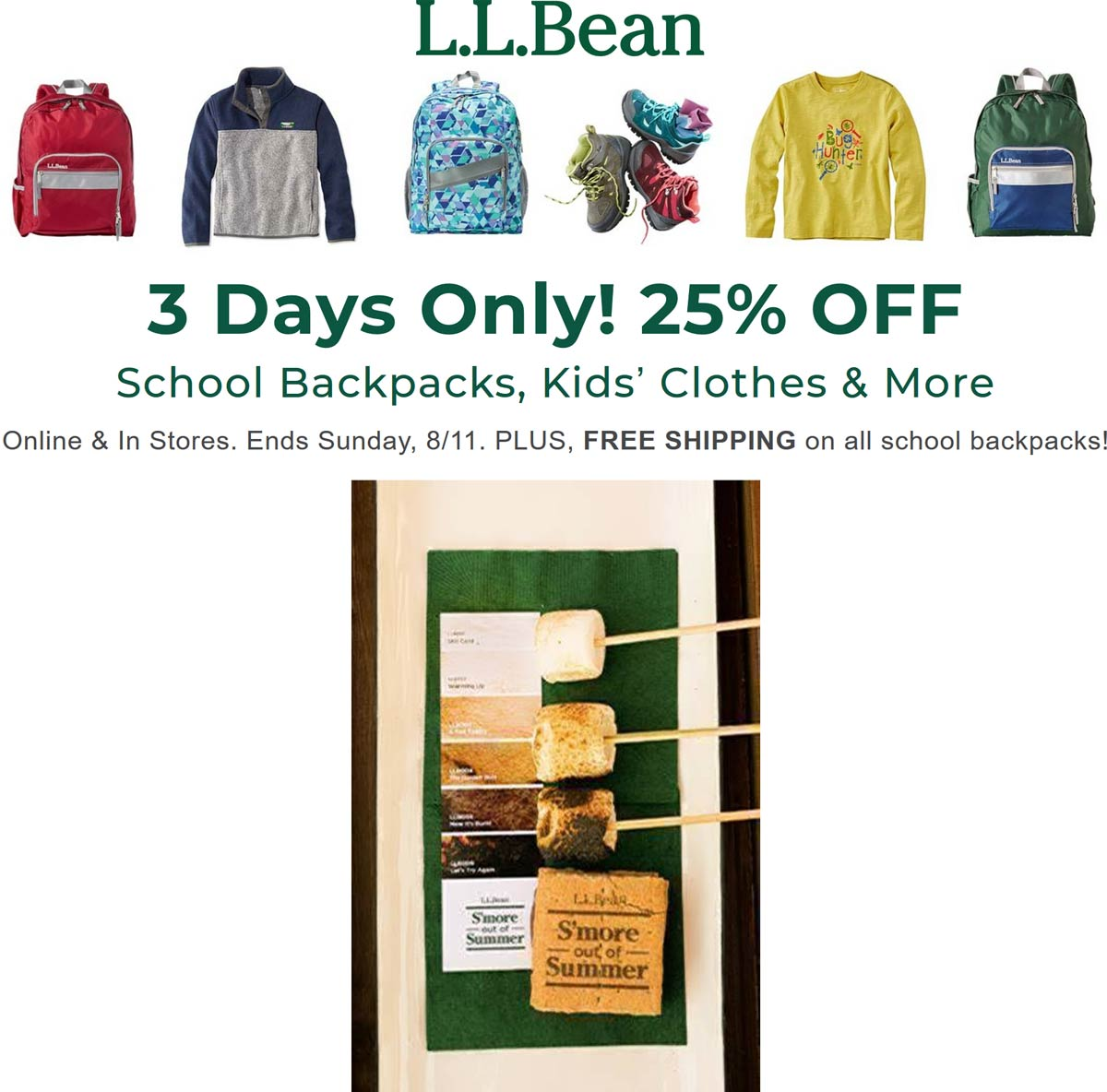L.L.Bean.com Promo Coupon Free smores Saturday & 25% off back to school at L.L.Bean, ditto online