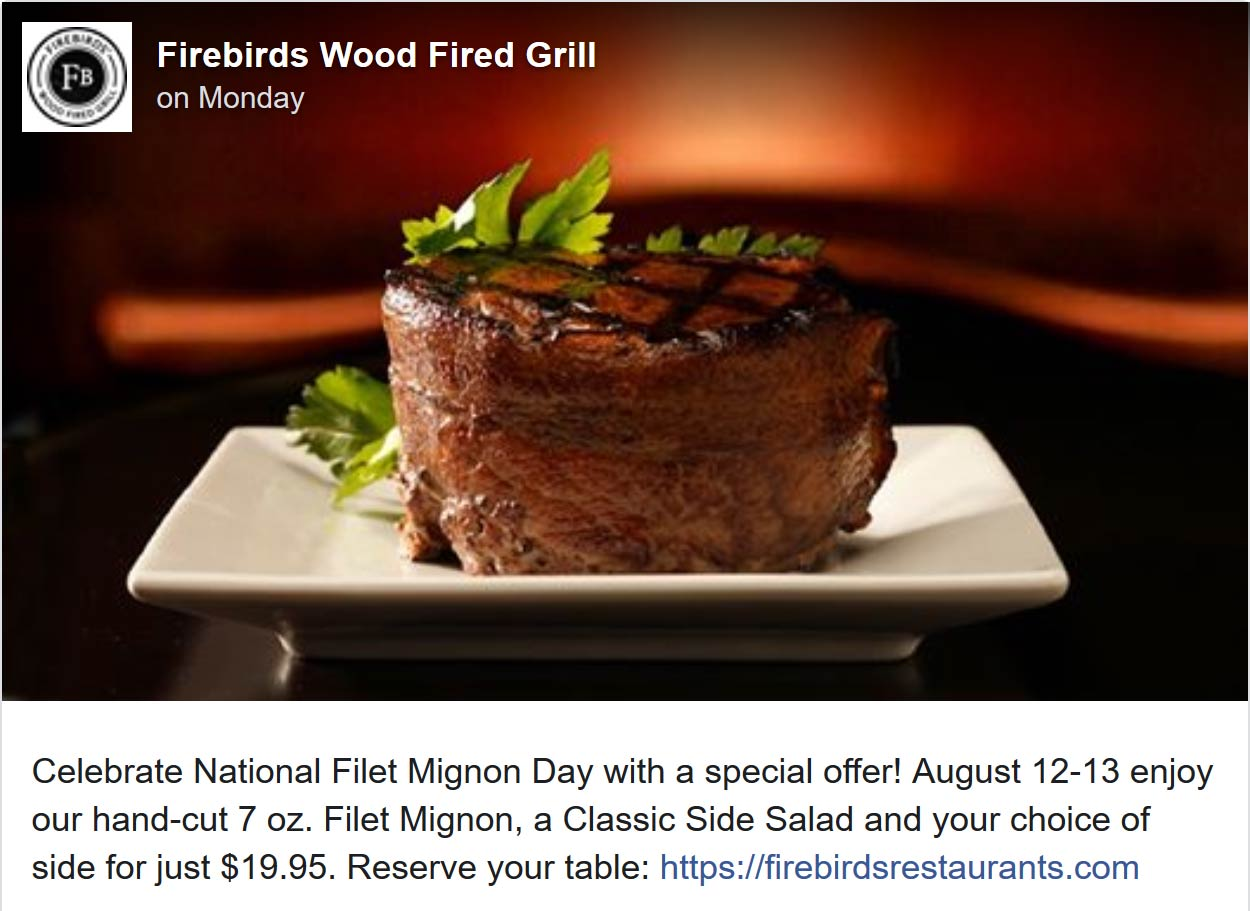 Firebirds Coupon November 2019 Filet mignon + side + salad = $20 today at Firebirds grill