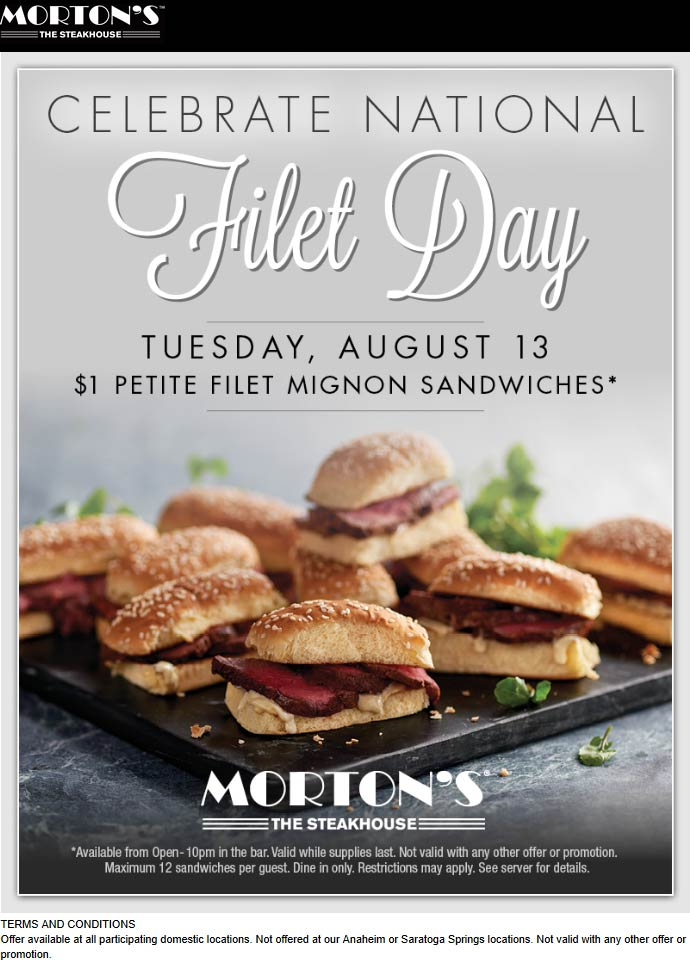 Mortons Coupon November 2019 $1 filet mignon sandwiches today at Mortons Steakhouse