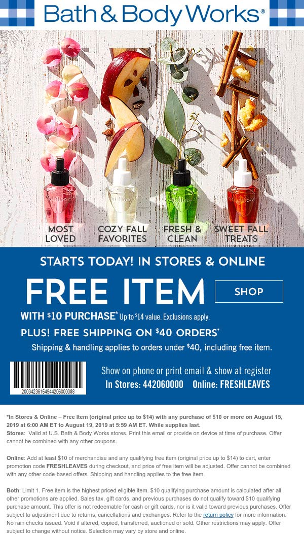 Bath&BodyWorks.com Promo Coupon $14 item free with $10 spent at Bath & Body Works, or online via promo code FRESHLEAVES