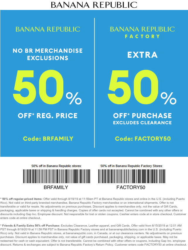 Banana Republic Coupon October 2019 50% off everything at Banana Republic & factory locations, or online via promo code BRFAMILY (08/