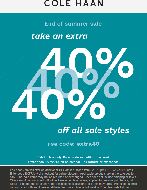 ColeHaan.com Promo Coupon Extra 40% off sale items online at Cole Haan via promo code extra40