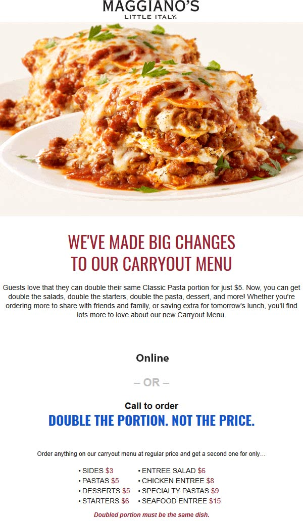 Maggianos Little Italy Coupon October 2019 Double the takeout pasta for $5 & more at Maggianos Little Italy restaurants