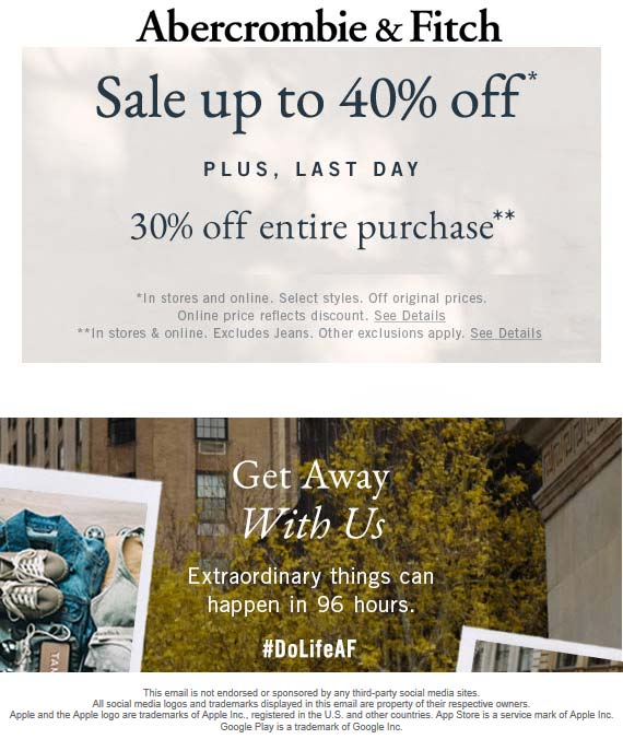 Abercrombie & Fitch Coupon January 2020 30% off everything today at Abercrombie & Fitch, ditto online