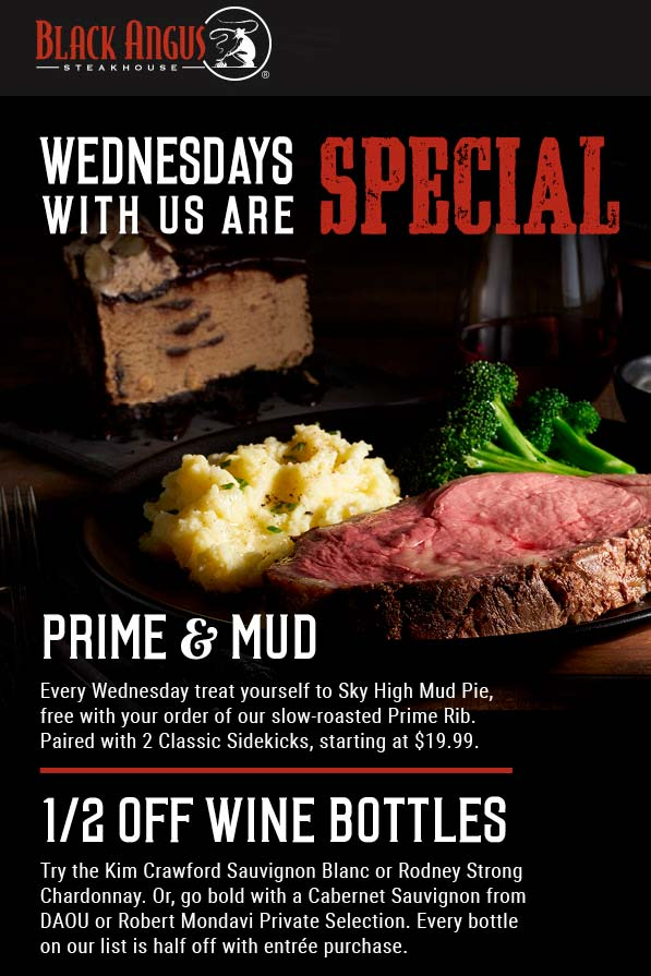 Black Angus Coupon January 2020 Free mud pie with your prime rib Wednesday at Black Angus steakhouse