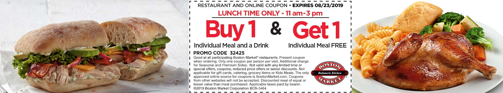 BostonMarket.com Promo Coupon Second lunch meal free at Boston Market