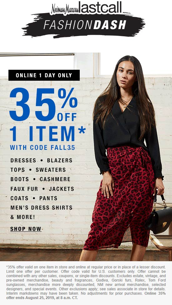 Last Call Coupon January 2020 35% off a single item at Neiman Marcus Last Call, or online via promo code FALL35